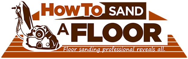 How To Sand A Floor, Best Garden, Home And DIY Tips