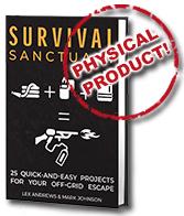 Survival Sanctuary 1, Best Garden, Home And DIY Tips